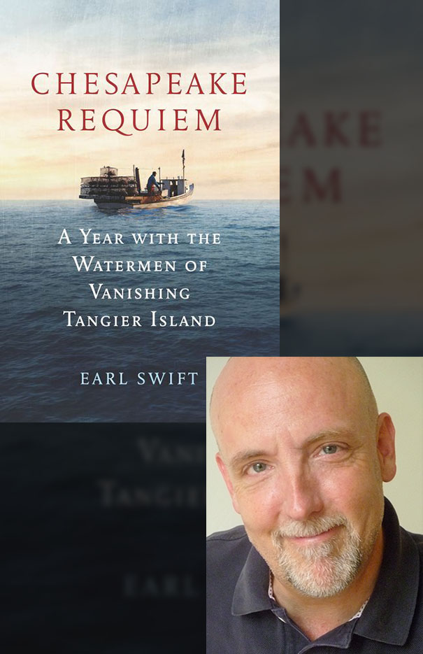 Earl Swift - Book Reading and Signing: Chesapeake Requiem