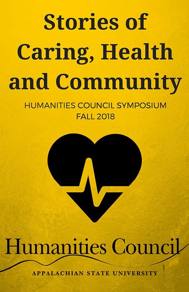 Stories of Caring, Health, and Community: Fall 2018 Humanities Council Symposium