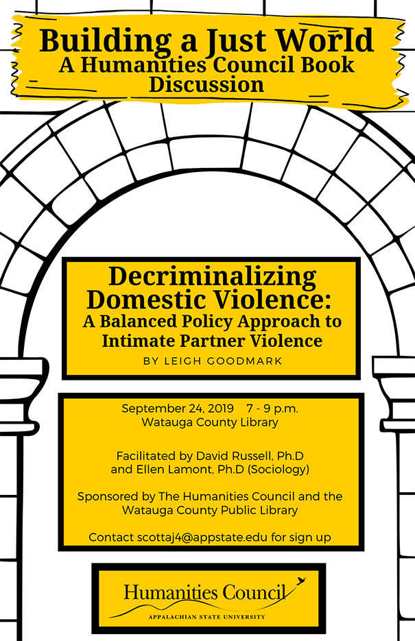 "Building A Just World: A Discussion of Leigh Goodmark's ""Decrimnalizing Domestic Violence: A Balanced Policy Approach to Intimate Partner Violence"""