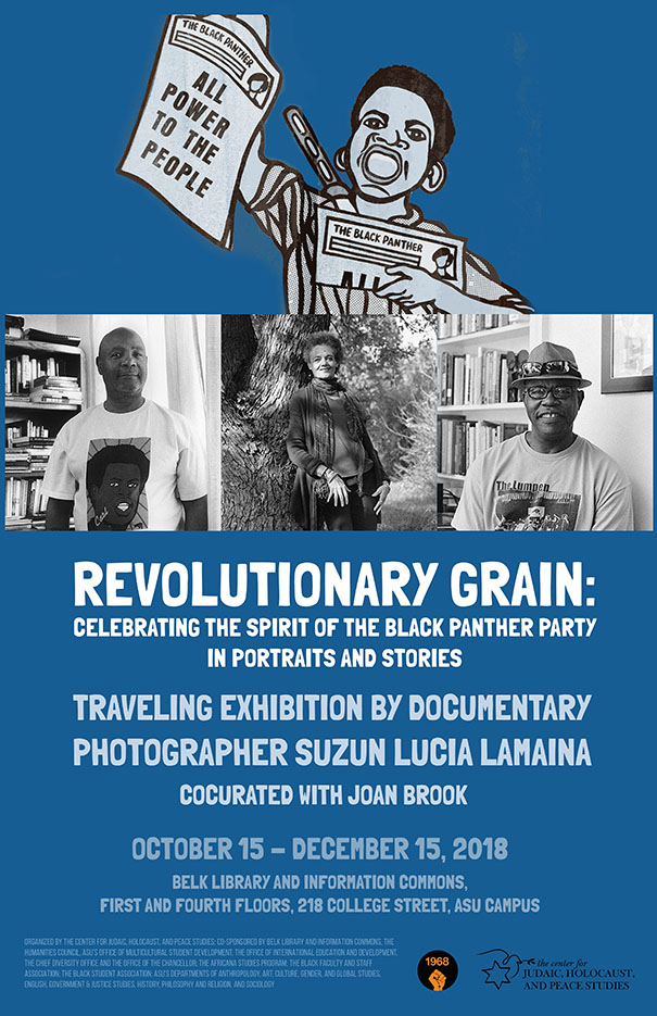 Revolutionary Grain: Celebrating the Spirit of the Black Panther Party in Portraits and Stories