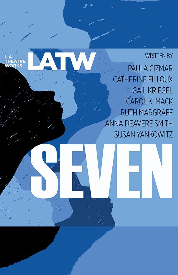 """L.A. Theatre Works: """"Seven"""""""