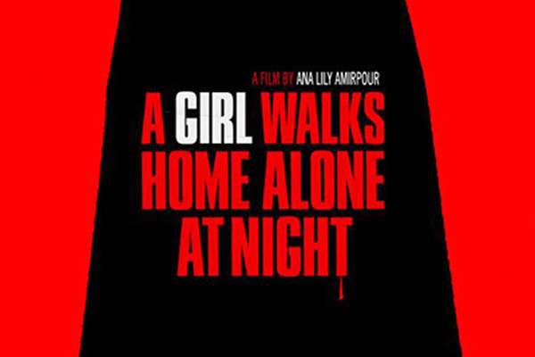 "Global Film Series presents ""A Girl Walks Home Alone at Night"""
