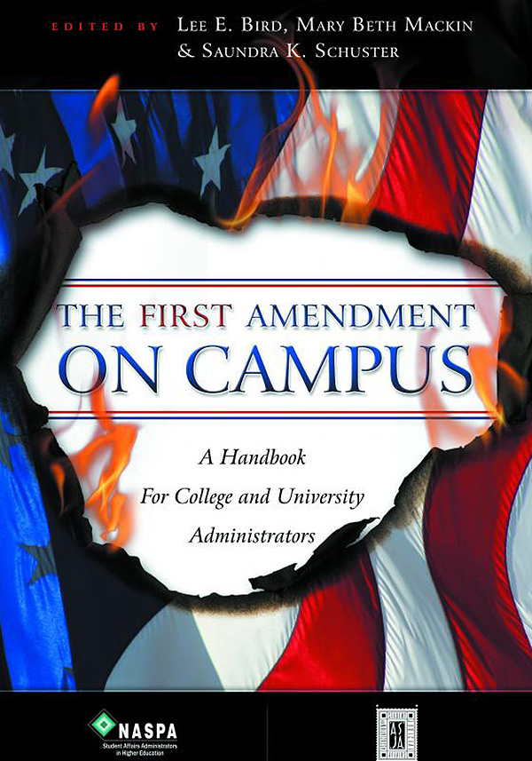 The First Amendment on Campus: A Handbook for College and University Administrators