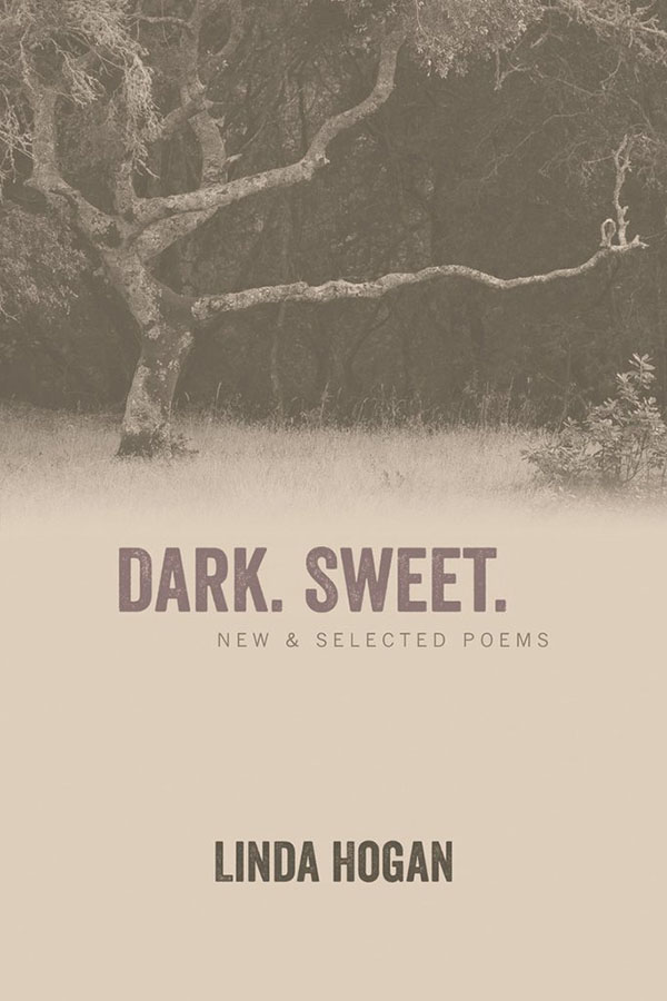Dark. Sweet. New & Selected Poems