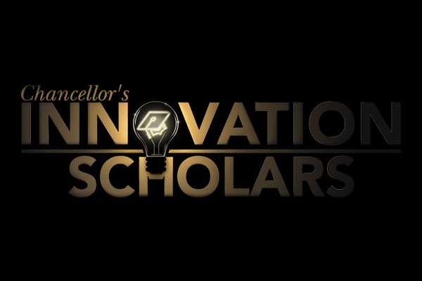 Winners announced for 2019 Chancellor's Innovation Scholars Program