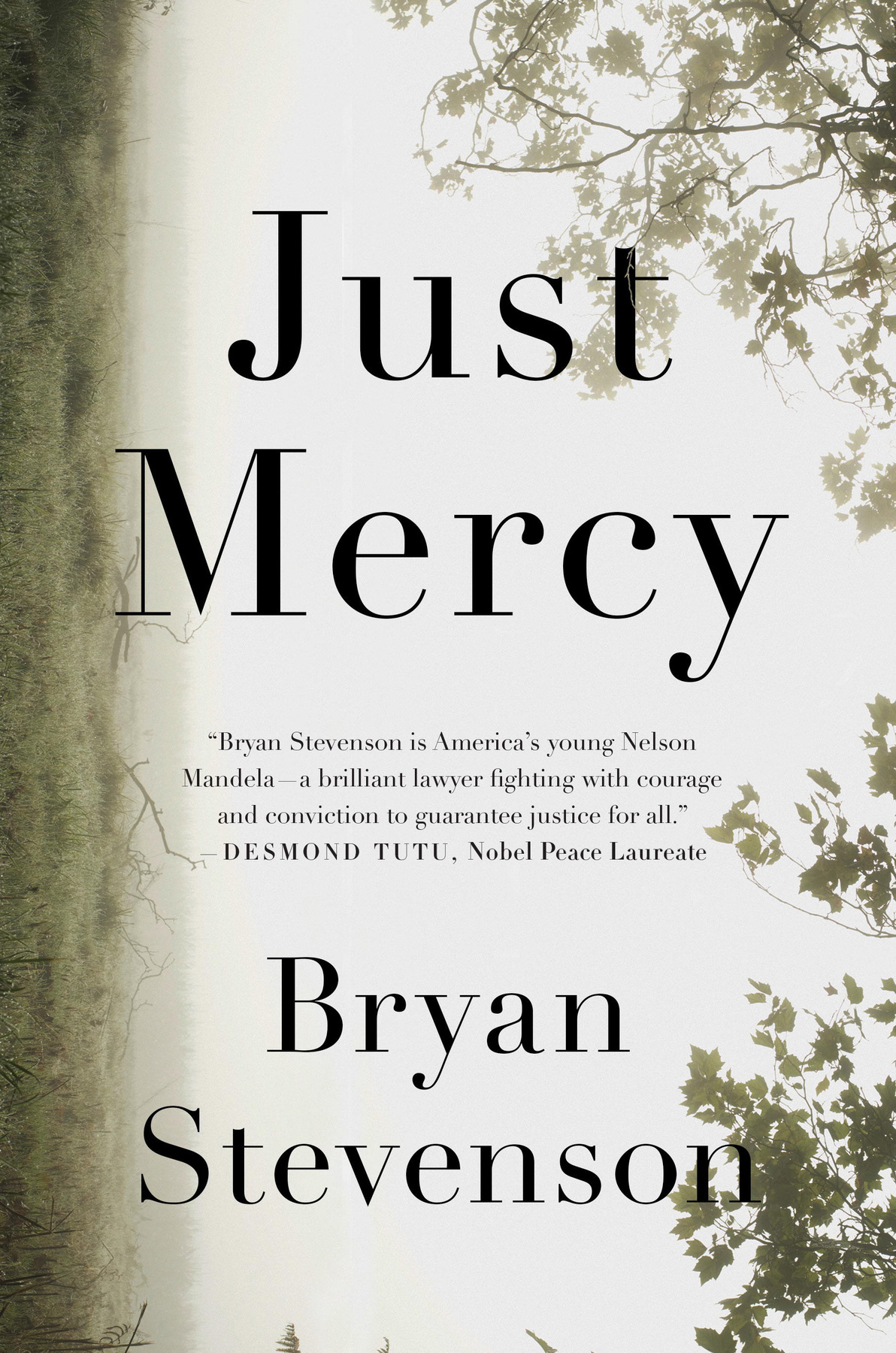 the book cover for just mercy by bryan stevenson - book to film adaptation