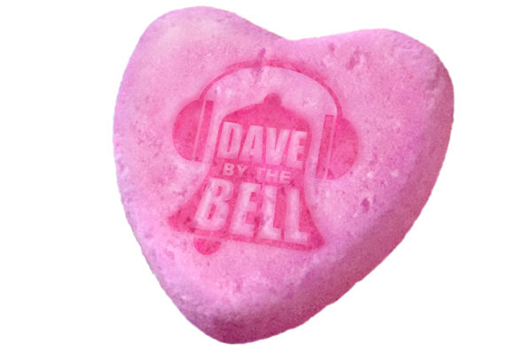 Dave by the Bell: Valentine's Dave 2020