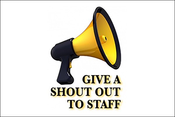 Give a staff member a Shout Out!